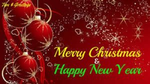 Merry Christmas and happy new year wishes, quotes and greetings