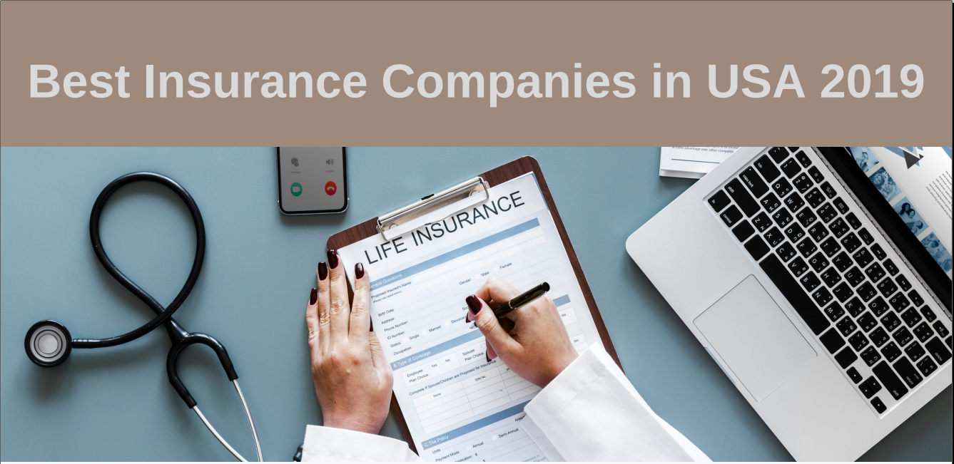 Best Insurance Companies in USA 2019