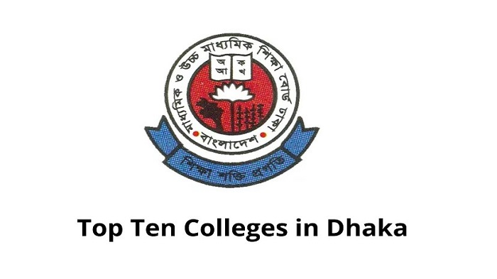 The 10 Best Colleges in Dhaka Bangladesh
